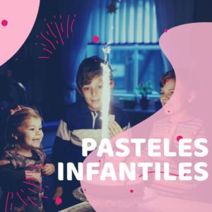 Pasteles Infantiles